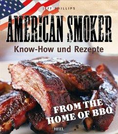 American Smoker (eBook, ePUB) - Phillips, Jeff