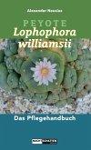 Peyote - Lophophora williamsii (eBook, ePUB)