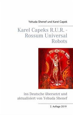 Karel Capeks R.U.R. - Rossum Universal Robots (eBook, ePUB)