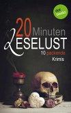20 Minuten Leselust - Band 2: 10 packende Krimis (eBook, ePUB)