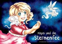 Maya und die Sternenfee (eBook, ePUB)