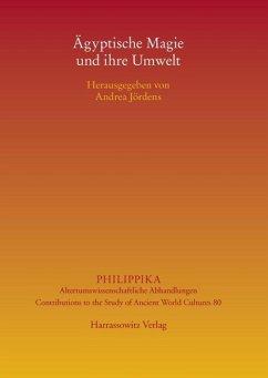Ägyptische Magie und ihre Umwelt (eBook, PDF) - Jördens, Andrea