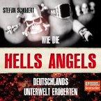 Wie die Hells Angels Deutschlands Unterwelt eroberten (MP3-Download)
