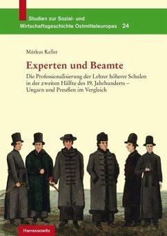 Experten und Beamte (eBook, PDF) - Keller, Márkus
