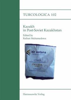 Kazakh in Post-Soviet Kazakhstan (eBook, PDF) - Mukhamedova, Raikhangul