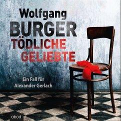 Tödliche Geliebte / Kripochef Alexander Gerlach Bd.11 (MP3-Download) - Burger, Wolfgang
