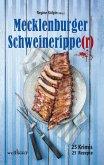 Mecklenburger Schweineripper: 25 Krimis - 25 Rezepte (eBook, ePUB)