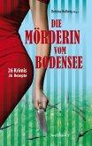 Die Mörderin vom Bodensee: 26 Krimis und 26 Rezepte (eBook, ePUB)