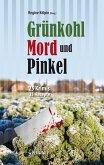 Grünkohl, Mord und Pinkel: 25 Ostfrieslandkrimis und 25 Rezepte (eBook, ePUB)