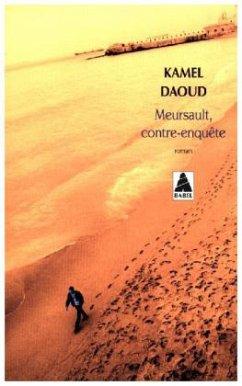 Meursault, contre-enquête - Daoud, Kamel