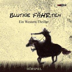 Blutige Fährten (Western-Thriller) (MP3-Download)