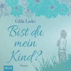 Bist du mein Kind? (MP3-Download)