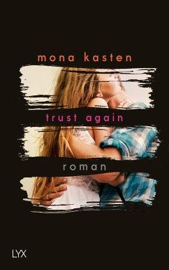 Trust Again / Again Bd.2 - Kasten, Mona