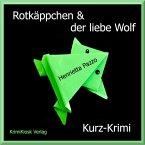 Rotkäppchen & der liebe Wolf - Kurzkrimi (MP3-Download)