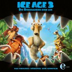 Ice Age 3 - Die Dinosaurier sind los (MP3-Download)