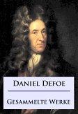 Daniel Defoe - Gesammelte Werke (eBook, ePUB)