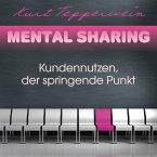 Mental Sharing: Kundennutzen, der springende Punkt (MP3-Download)
