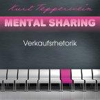Mental Sharing: Verkaufsrhetorik (MP3-Download)
