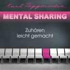 Mental Sharing: Zuhören leicht gemacht (MP3-Download)