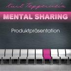 Mental Sharing: Produktpräsentation (MP3-Download)