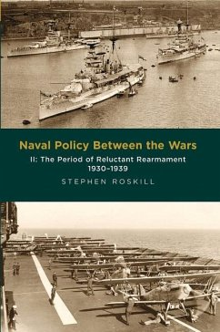 Naval Policy Between the Wars - Roskill, Stephen Wentworth