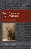 The Criminal Humanities