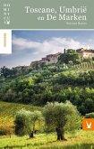 Toscane, Umbrië en De Marken