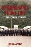 Birmingham's Front Line: True Police Stories