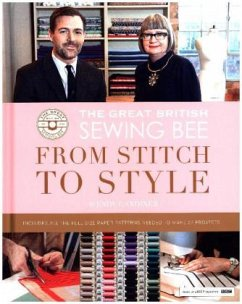 Great British Sewing Bee: From Stitch to Style - Gardiner, Wendy