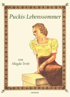 Puckis Lebenssommer - Trott, Magda