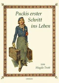 Puckis erster Schritt ins Leben - Trott, Magda