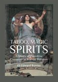 Taboo, Magic, Spirits