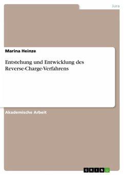 Entstehung und Entwicklung des Reverse-Charge-Verfahrens (eBook, ePUB)