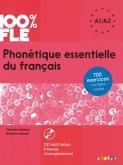 100% FLE Phonétique essentielle du français niv. A1/A2 - Livre + CD