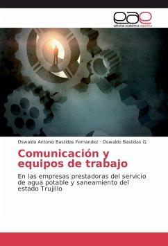 Comunicación y equipos de trabajo