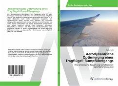 Aerodynamische Optimierung eines Tragflügel- Rumpfübergangs