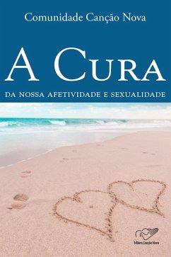 A cura da nossa afetividade e sexualidade (eBook, ePUB)