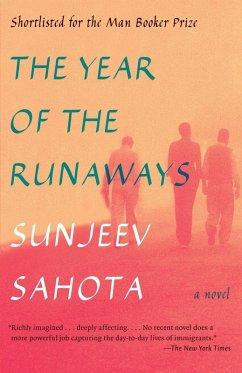 The Year of the Runaways (eBook, ePUB) - Sahota, Sunjeev