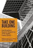 Take One Building: Interdisciplinary Research Perspectives of the Seattle Central Library