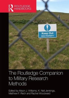 The Routledge Companion to Military Research Methods - Williams, Alison J.; Woodward, Ms Rachel