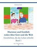 Hartmut und Gottlieb reden über Gott und die Welt