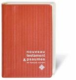 Neues Testament Französisch - Le Nouveau Testament en français courant, m. Illustr. v. Annie Vallotton