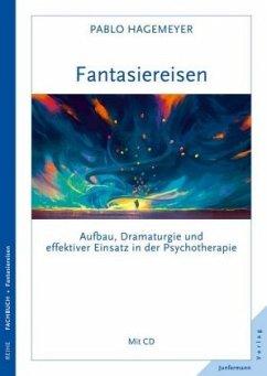 Fantasiereisen, m. Audio-CD - Hagemeyer, Pablo