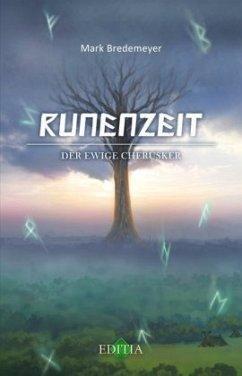 Der ewige Cherusker / Runenzeit Bd.6