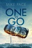 ONE TO GO - Auf Leben und Tod (eBook, ePUB)