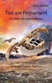Tod am Firmament / Die Hüter der Genesis Bd.3