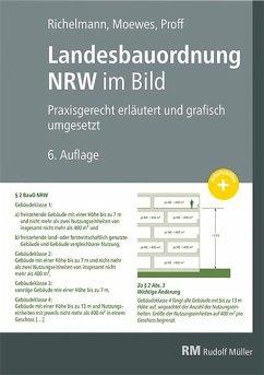Landesbauordnung NRW im Bild - Welter, Richard; Rochelmann, Dirk; Proff, Friederike
