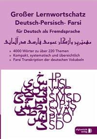 Großer Lernwortschatz Deutsch - Persisch / Fars...