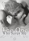 The One Who Saves Me (eBook, ePUB)