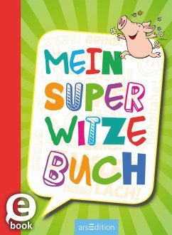 Mein super Witzebuch (eBook, ePUB) - Löwenberg, Ute; Kiefer, Philip